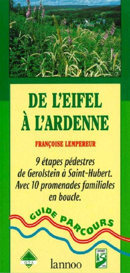 Guide De l'Eifel à l'Ardenne
